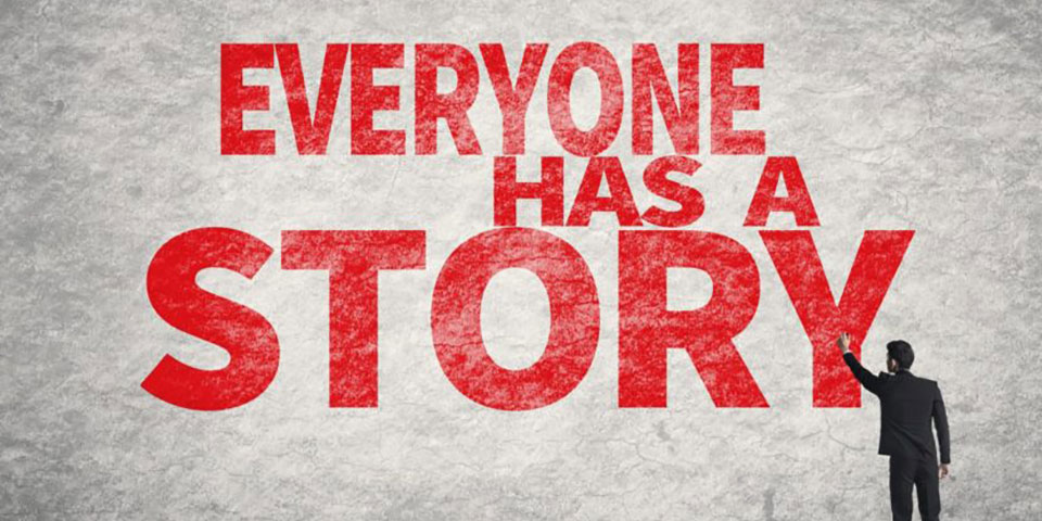 Everyone has a story banner